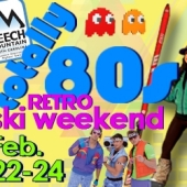 Go Retro for Totally 80s Weekend, Feb 22-24