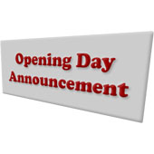 Opening Day Announcement